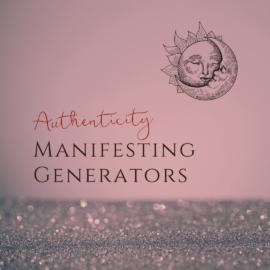 HUMAN DESIGN PARENTING - AUTHENTICITY - MANIFESTING GENERATORS