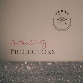HUMAN DESIGN PARENTING - AUTHENTICITY - PROJECTORS