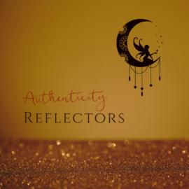 HUMAN DESIGN PARENTING - AUTHENTICITY - REFLECTORS